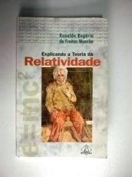 Explicando A Teoria Da Relatividade - Ronaldo R.f. Mourão
