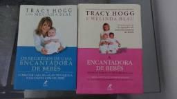 Livros 1- Os segredos de uma . 2- A encantadora de bebês - Tracy Hoog e Melinda Blau