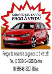 Compramos seu veículo com preço de revenda!!!