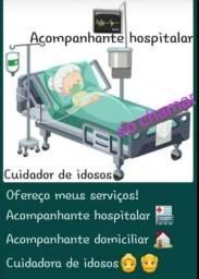 Cuidadora e acompanhante hospitalar.
