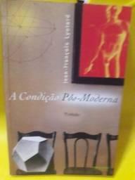 A condição pós moderna_Lyotard R$ 20,00