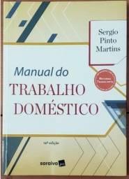 Manual Do Trabalho Doméstico - Sergio Pinto Martins