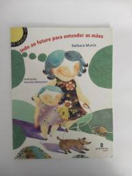 livro Indo ao futuro para entender as mães - Bárbara Muniz