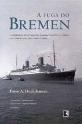 Título do anúncio: A Fuga Do Bremen
