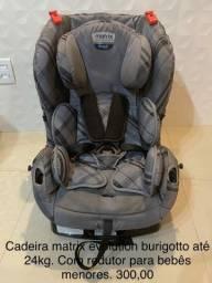 Cadeira carro Matrix evolution burigotto até 24kg