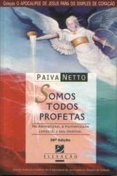 Título do anúncio: Somos todos profetas Paiva Netto
