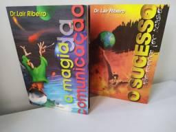 Sucesso não ocorre por acaso A magia da Comunição ambos de Lair Ribeiro