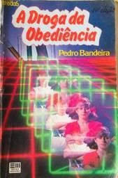 Livro: A Droga da Obediência por Pedro Bandeira. 1º Livro da Série: Os Karas