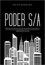 Título do anúncio: Poder S/A: Histórias possíveis do mundo corporativo
