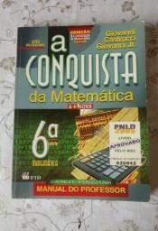 Título do anúncio: A Conquista Da Matemática 6 - A+nova - Professor