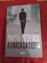 A graça da coisa, Martha Medeiros