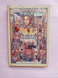 COMPRE LIVRO A PRINCESA PROMETIDA E GANHE 1 DE BRINDE( Edição de Luxo)