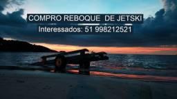 Reboque para Jet *Compro * Vendo * Troco * Consulte