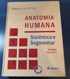 Anatomia Humana e Segmentar. Dangelo e Fattini, 3 edição.