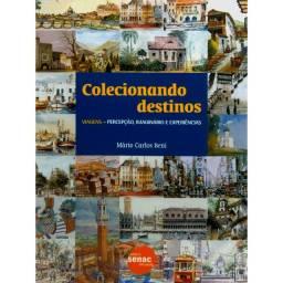 Livro: Cole-cio-nando destinos