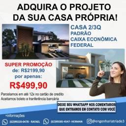 Projeto da sua casa própria