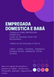 Título do anúncio: Empregada doméstica e babá.