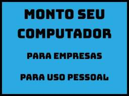 Monto seu computador/ desktop/ cpu/ pc