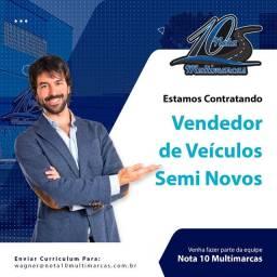 Título do anúncio: Vendedor de Veiculos Semi Novos