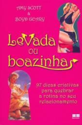 Livro: Leva-da Ou Boa-zinha