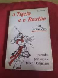 A tigela e o bastão, 120 contos zen narrados pelo mestre Taisen Deshimaru