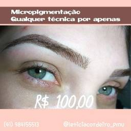 Micropigmentação e extensão de cílios - PROMOÇÃO!!