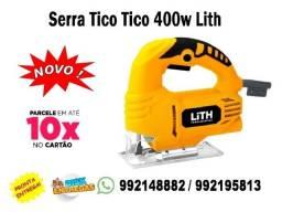 Serra Tico-tico Nova Lith 400w Entregamos