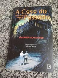 Livro - A casa do passado - Algernon Blackwood