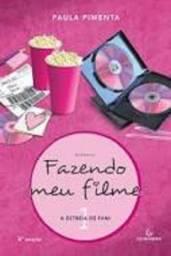 Livro Fazendo Meu Filme 1 - A Estreia de Fani  de Paula Pimenta