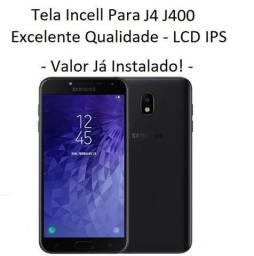 Tela / Display Para Samsung J4 Duos J400 Qualidade Incell - Instalação em 30 Minutos!