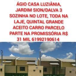 ÁGIO DE CASA EM LUZIÂNIA DALVA 3/JARDIM SION