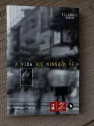 """Livro """"A vida que ninguém vê"""""""