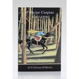 As Crônicas de Nárnia - O Príncipe Caspian - Vol. 4