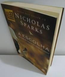 Título do anúncio: A escolha até onde devemos ir em nome do amor? de Nicholas Sparks