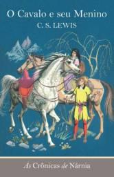 As Crônicas de Nárnia - O Cavalo e seu Menino - Vol. 3