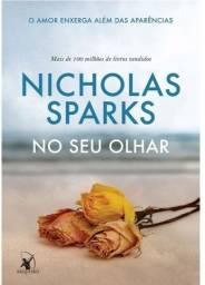 Livro No Seu Olhar - Nicholas Sparks