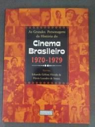 As Grandes Personagens da Historia do Cinema Brasileiro(1970-1979)
