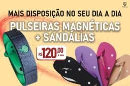 Título do anúncio: Kit Pulseira mais Sandálias Magnéticas R$ 120,00