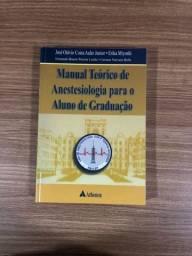 Livro Anestesiologia- Manual Teórico de Anestesiologia para Aluno da Graduação