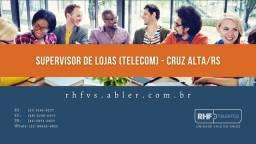 Supervisor de Lojas (Telecom) - Cruz Alta/RS