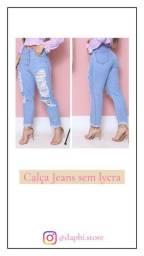 Calça Jeans sem lycra