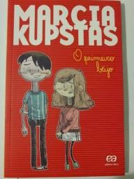 Livro O Primeiro Beijo - Márcia Kupstas