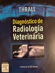 Diagnóstico de Radiologia Veterinária - THRALL - Tradução da 5ª Edição