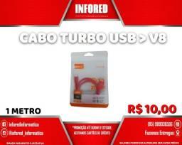 Cabo Turbo Usb para V8 - R$10,00