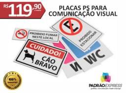 Placas para comunicação visual ou sinalização interna e externa em PS com UV