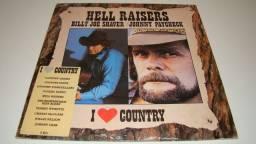 LP Vinil - Hell Raisers- I Love Contry - 1.986