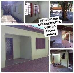 Vendo casa sta Gertrudes centro 400m2