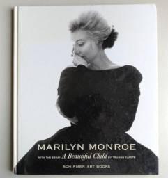 Marilyn Monroe - A Beautiful Child - Photographs 1945-1962 (Usado)