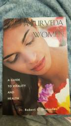 Livro Ayurveda For Women - Dr Robert E. Svoboda - In English