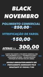 Polimento + vitrificação de farol 300,00